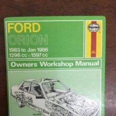 Coches y Motocicletas: FORD ORION L,GL Y GHIA (INCLUYE MODELOS DE INYECCIÓN).1296 CC Y 1597 CC.MANUAL DE TALLER. Lote 78354213