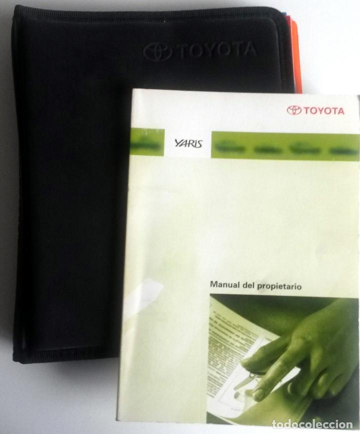 MANUAL DEL PROPIETARIO OFICIAL TOYOTA YARIS + CARTERA PORTA DOCUMENTOS.AÑO 1999. (Coches y Motocicletas Antiguas y Clásicas - Catálogos, Publicidad y Libros de mecánica)