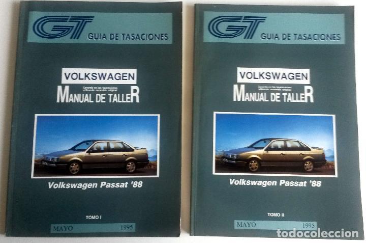2 TOMOS - MANUAL DE TALLER VOLKSWAGEN PASSAT '88 - MAYO 1995. (Coches y Motocicletas Antiguas y Clásicas - Catálogos, Publicidad y Libros de mecánica)