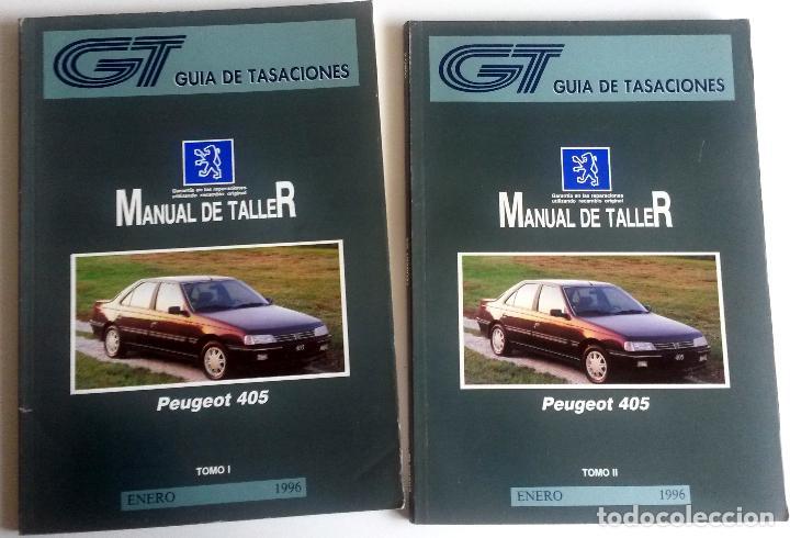 2 TOMOS - MANUAL DE TALLER PEUGEOT 405 - ENERO 1996. (Coches y Motocicletas Antiguas y Clásicas - Catálogos, Publicidad y Libros de mecánica)