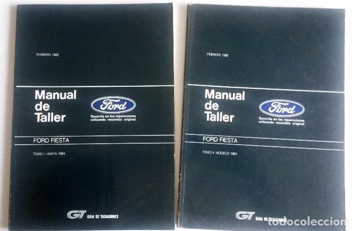 2 TOMOS - MANUAL DE TALLER FORD FIESTA - FEBRERO 1985. (Coches y Motocicletas Antiguas y Clásicas - Catálogos, Publicidad y Libros de mecánica)