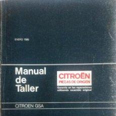 Coches y Motocicletas: MANUAL DE TALLER CITROËN GSA - ENERO 1986.. Lote 79908717