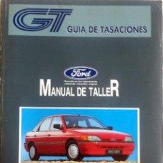 Coches y Motocicletas: MANUAL DE TALLER FORD ESCORT-ORION '91 - FEBRERO 1992.. Lote 79910061