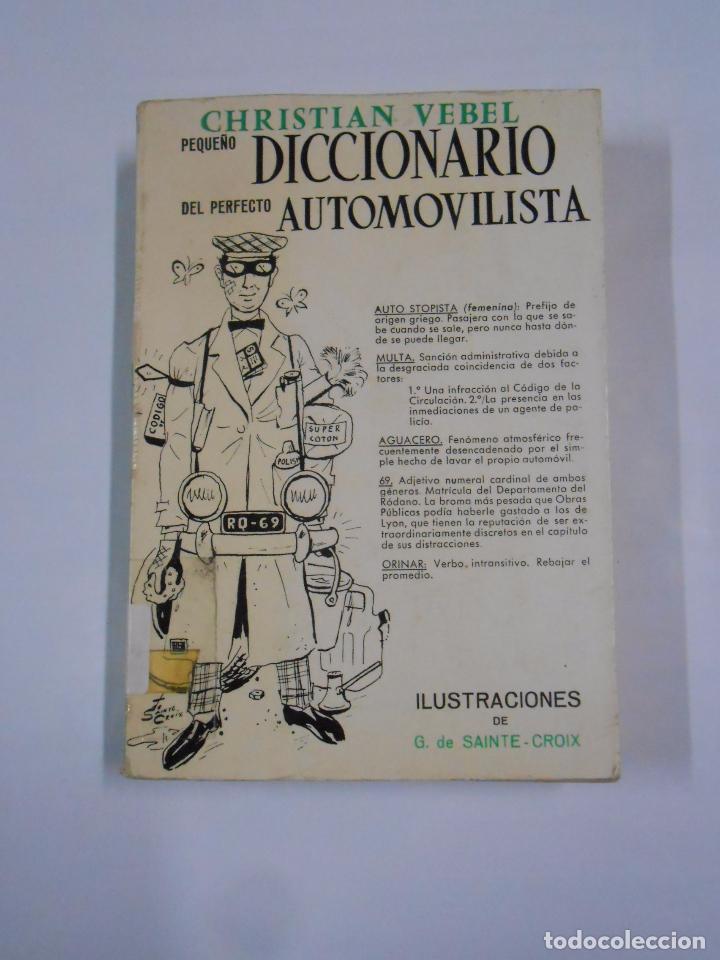 PEQUEÑO DICCIONARIO DEL PERFECTO AUTOMOVILISTA. - VEBEL, CHRISTIAN. TDK7 (Coches y Motocicletas Antiguas y Clásicas - Catálogos, Publicidad y Libros de mecánica)
