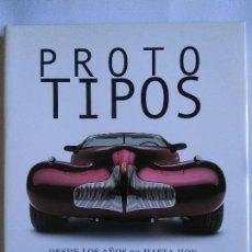 Coches y Motocicletas: LIBRO PROTOTIPOS. Lote 80091801