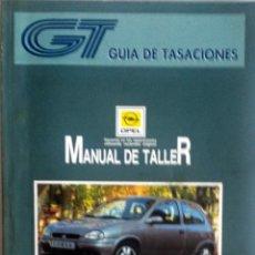 Coches y Motocicletas: MANUAL DE TALLER OPEL CORSA '93 - JULIO 1994.. Lote 80117653