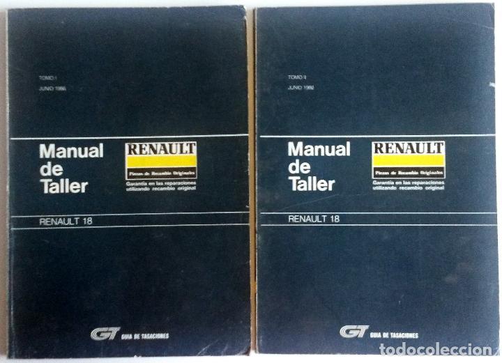 2 TOMOS - MANUAL DE TALLER RENAULT 18 - JUNIO 1986. (Coches y Motocicletas Antiguas y Clásicas - Catálogos, Publicidad y Libros de mecánica)