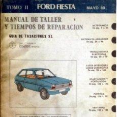 Coches y Motocicletas: MANUAL DE TALLER FORD FIESTA - MAYO 1980. SÓLO TOMO II.. Lote 80122501