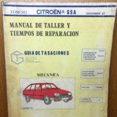 Coches y Motocicletas: MANUAL DE TALLER Y TIEMPOS DE REPARACIÓN CITROEN GSA - TOMO III - MECÁNICA - AÑO 1981. Lote 80386153