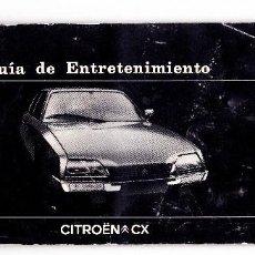 Coches y Motocicletas: CITROEN CX GUIA DE ENTRETENIMIENTO AÑO 1977 TARJETA DE GARANTIA REVISIONES . Lote 80689002