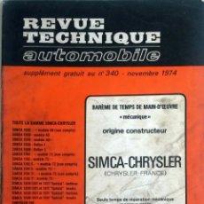Coches y Motocicletas: SIMCA-CHRYSLER - REVUE TECHNIQUE AUTOMOBILE -E.T.A.I. SUPLEMENTO Nº 340 - NOVIEMBRE 1974.. Lote 80746666