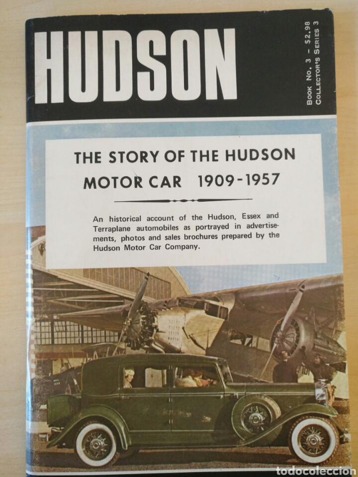 THE STORY OF THE HUDSON MOTOR CAR 1909-1957 (Coches y Motocicletas Antiguas y Clásicas - Catálogos, Publicidad y Libros de mecánica)