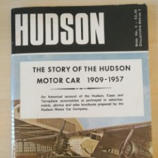 Coches y Motocicletas: THE STORY OF THE HUDSON MOTOR CAR 1909-1957. Lote 81078951
