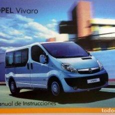Coches y Motocicletas: MANUAL INSTRUCCIONES OFICIAL OPEL VIVARO. DEL AÑO 2009.. Lote 81676096