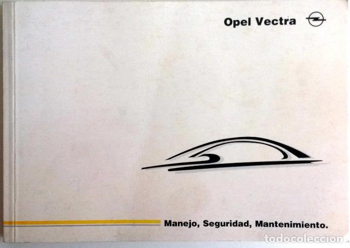 MANUAL INSTRUCCIONES OFICIAL OPEL VECTRA. DEL AÑO 1998. (Coches y Motocicletas Antiguas y Clásicas - Catálogos, Publicidad y Libros de mecánica)