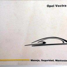 Coches y Motocicletas: MANUAL INSTRUCCIONES OFICIAL OPEL VECTRA. DEL AÑO 1998.. Lote 81679896