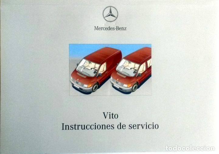 MANUAL INSTRUCCIONES ORIGINAL MERCEDES-BENZ VITO. (Coches y Motocicletas Antiguas y Clásicas - Catálogos, Publicidad y Libros de mecánica)