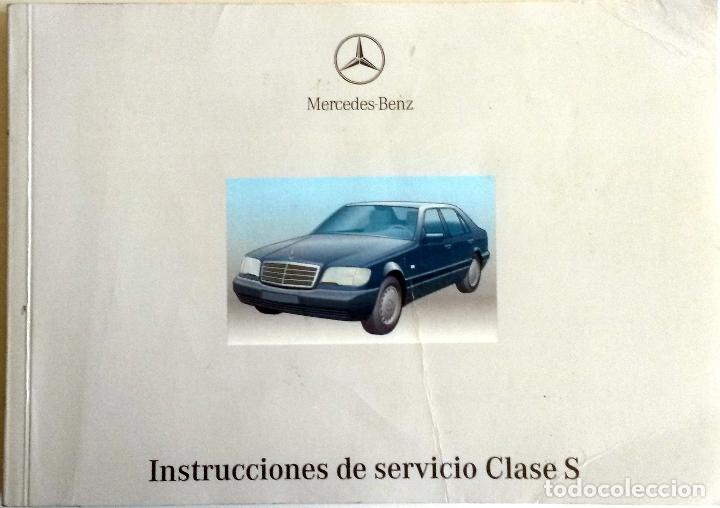 MANUAL INSTRUCCIONES ORIGINAL MERCEDES-BENZ CLASE S. (Coches y Motocicletas Antiguas y Clásicas - Catálogos, Publicidad y Libros de mecánica)
