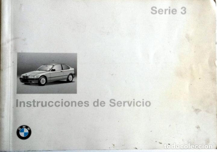 MANUAL INSTRUCCIONES ORIGINAL BMW. AÑO 1996. - 316I COMPACT, 318TI COMPACT, 318TDS COMPACT. (Coches y Motocicletas Antiguas y Clásicas - Catálogos, Publicidad y Libros de mecánica)