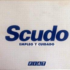 Coches y Motocicletas: MANUAL INSTRUCCIONES ORIGINAL FIAT SCUDO.. Lote 82323868