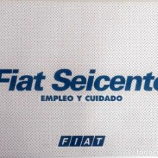 Coches y Motocicletas: MANUAL INSTRUCCIONES ORIGINAL FIAT SEICENTO. . Lote 82325248