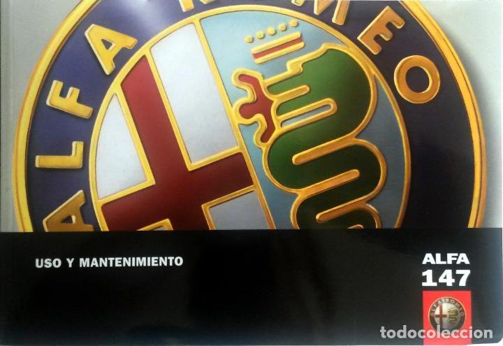 MANUAL INSTRUCCIONES ORIGINAL ALFA ROMEO - ALFA 147. (Coches y Motocicletas Antiguas y Clásicas - Catálogos, Publicidad y Libros de mecánica)