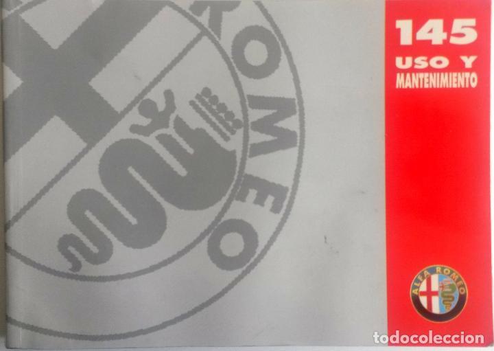MANUAL INSTRUCCIONES ORIGINAL ALFA ROMEO - ALFA 145. (Coches y Motocicletas Antiguas y Clásicas - Catálogos, Publicidad y Libros de mecánica)