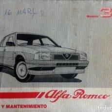 Coches y Motocicletas: MANUAL INSTRUCCIONES ORIGINAL ALFA ROMEO 33. . Lote 82327772
