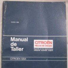 Coches y Motocicletas: MANUAL DE TALLER DEL CITROEN GSA (ENERO DE 1986) GUIA DE TASACIONES. Lote 82343920