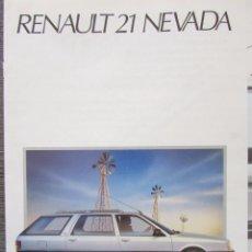 Coches y Motocicletas: CATÁLOGO PUBLICITARIO. RENAULT 21 NEVADA. 8 PÁGINAS DESPLEGABLE. . Lote 82620256