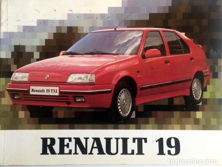 MANUAL INSTRUCCIONES ORIGINAL RENAULT 19 TXI - AÑO 1991. (Coches y Motocicletas Antiguas y Clásicas - Catálogos, Publicidad y Libros de mecánica)