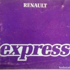 Coches y Motocicletas: MANUAL INSTRUCCIONES ORIGINAL RENAULT EXPRESS - AÑO 1986.. Lote 82652552