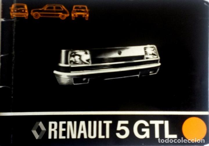 MANUAL INSTRUCCIONES ORIGINAL RENAULT 5 GTL - AÑO 1978. (Coches y Motocicletas Antiguas y Clásicas - Catálogos, Publicidad y Libros de mecánica)