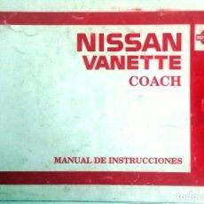 Coches y Motocicletas: CATÁLOGO ORIGINAL NISSAN VANETTE COACH - AÑO 1989.. Lote 82878284