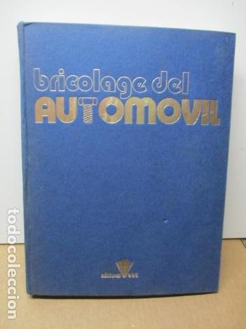 BRICOLAGE DEL AUTOMOVIL - TOMO 3 (Coches y Motocicletas Antiguas y Clásicas - Catálogos, Publicidad y Libros de mecánica)
