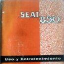 Coches y Motocicletas: MANUAL INSTRUCCIONES ORIGINAL SEAT 850. AÑO 1966.. Lote 84043028