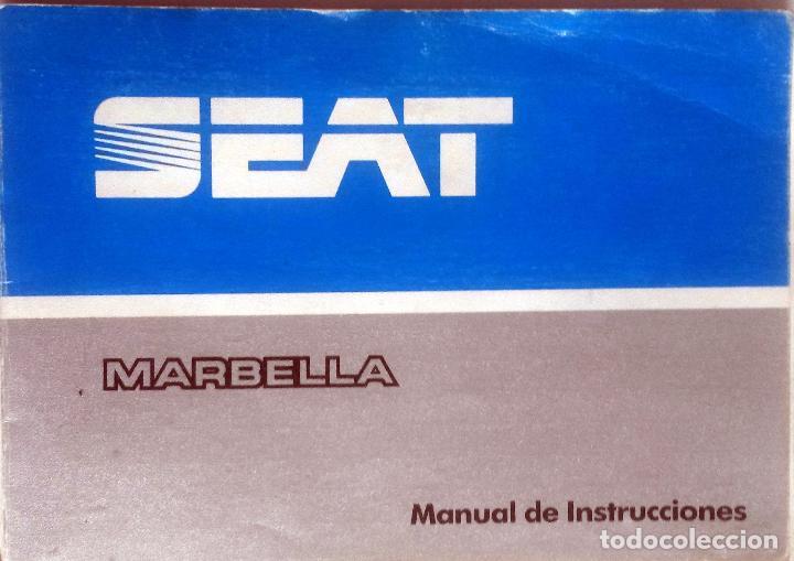 CATÁLOGO ORIGINAL SEAT MARBELLA. AÑO 1986. (Coches y Motocicletas Antiguas y Clásicas - Catálogos, Publicidad y Libros de mecánica)