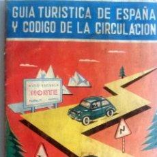 Coches y Motocicletas: GUIA TURISTICA DE ESPAÑA Y CÓDIGO CIRCULACIÓN ORIGINAL. SEAT. AÑO 1963. . Lote 84046064