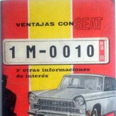 Coches y Motocicletas: VENTAJAS DE LA MATRÍCULA TURISTICA ORIGINAL. SEAT. AÑO 1963. . Lote 84046388