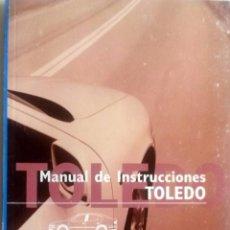 Coches y Motocicletas: MANUAL INSTRUCCIONES ORIGINAL SEAT TOLEDO. AÑO 2003.. Lote 84050216