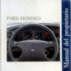 Coches y Motocicletas: MANUAL INSTRUCCIONES ORIGINAL FORD MONDEO. AÑO 1994. . Lote 84216612
