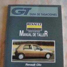 Coches y Motocicletas: (TC-20) GUIA DE TASACIONES MANUAL DE TALLER RENAULT CLIO 1992. Lote 84560540