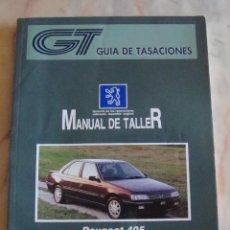 Coches y Motocicletas - (TC-20) GUIA DE TASACIONES MANUAL DE TALLER PEUGEOT 405 1996 - 84560620
