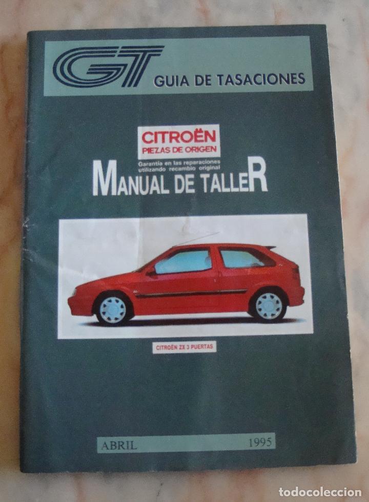 tc 20 guia de tasaciones manual de taller cit comprar cat logos rh todocoleccion net manual de taller citroen zx en español manual de taller citroen zx 1.4
