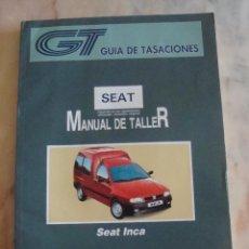 Coches y Motocicletas: (TC-20) GUIA DE TASACIONES MANUAL DE TALLER SEAT INCA 1996. Lote 84560928