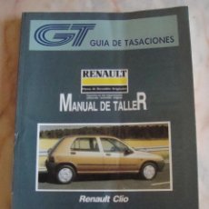 Coches y Motocicletas: (TC-20) GUIA DE TASACIONES MANUAL DE TALLER RENAULT CLIO 1992. Lote 84561536