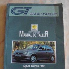 Coches y Motocicletas: (TC-20) GUIA DE TASACIONES MANUAL DE TALLER OPEL CORSA 93 1994. Lote 84561604