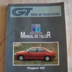 Coches y Motocicletas: (TC-20) GUIA DE TASACIONES MANUAL DE TALLER PEUGEOT 405 1990. Lote 84561672