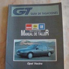 Coches y Motocicletas: (TC-20) GUIA DE TASACIONES MANUAL DE TALLER OPEL VECTRA 1990. Lote 84561700