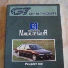 Coches y Motocicletas: (TC-20) GUIA DE TASACIONES MANUAL DE TALLER PEUGEOT 405 1996. Lote 84561852